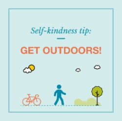 Self-kindness tip: Get outdoors graphic